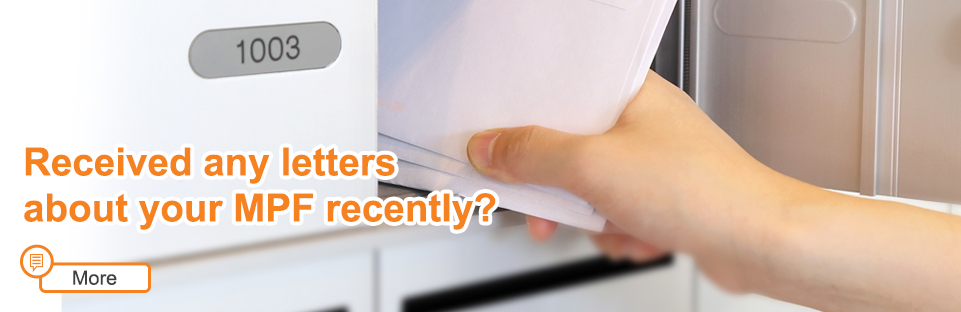 Received any letters about your MPF recently?